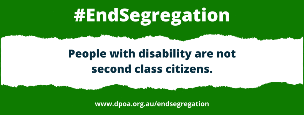 #EndSegregation – Over fifty disability rights and advocacy organisations call for an end to segregation