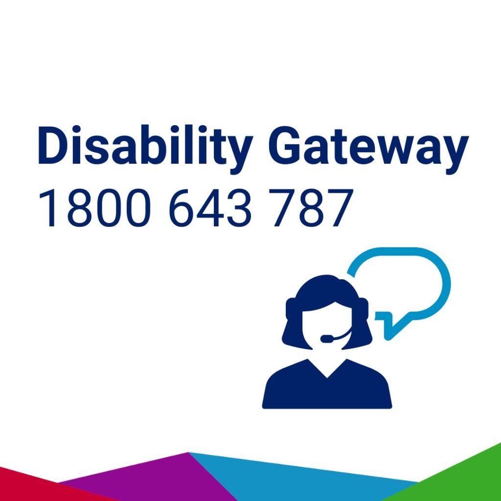 Disability Gateway - 1800 643 787